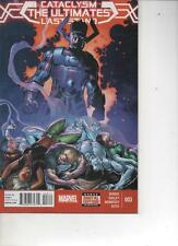 CATACLYSM--THE ULTIMATES LAST STAND  3--ULTIMATE COMICS-- MAR 2014 MINT