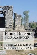 NEW Early History of Kashmir by Mr. Nissar Ahmad Kumar