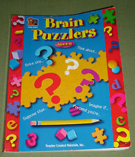Brain Puzzlers, Ages 8-12:  by Fay Holbert et al, Teacher Created Materials
