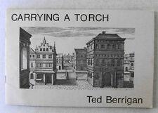 TED BERRIGAN 1st Ed Book CARRYING A TORCH Clown War 22 1980