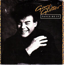 GARY GLITTER-DANCE ME UP + TOO YOUNG TO DANCE SINGLE VINILO 1984 (ENGLAND)