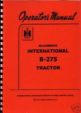 "International ""B-275"" Tractor Operator Manual"