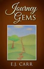 Journey Gems by E. Carr (2015, Paperback)
