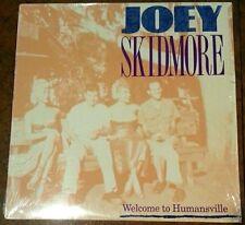 JOEY SKIDMORE Welcome To Humansville LP RARE 1991 GARAGE PSYCH PUNK VG+ shrink