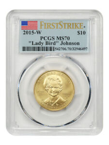 2015-W Lady Bird Johnson $10 PCGS MS70 (First Strike) - First Spouse .999 Gold
