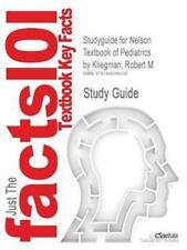 Studyguide for Nelson Textbook of Pediatrics by Kliegman, Robert M., ISBN 978143