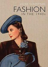 Fashion in the 1940s (Shire Library) by Jayne Shrimpton | Paperback Book | 97807