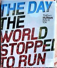 The day the world stopped to run - The human race 10k - Nike - fotografico FOTO