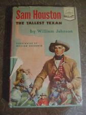 SAM HOUSTON The Tallest Texan William Johnson LANDMARK BOOKS HB DJ 1953