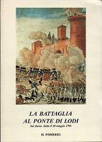 La battaglia al ponte di Lodi. Sul fiume Adda il 10 maggio 1796 - Il pomerio