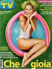 TV SORRISI E CANZONI=N°28 08/7/2006=MICHELLE HUNZIKER=GEENA DAVIS=DUNCAN JAMES