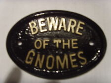 BEWARE GNOMES  HOUSE SIGN BUSINESS OFFICE PLAQUE