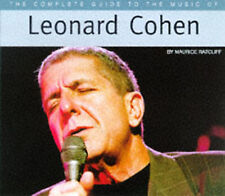 The complete guide to the music of Leonard Cohen by Maurice Ratcliff (Paperback