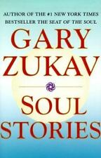 Soul Stories by Gary Zukav Hardcover Dust Jacket English  2000