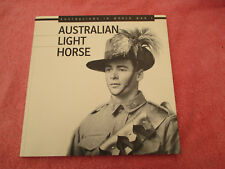 australians in ww1 australian light horse anthony staunton 2007