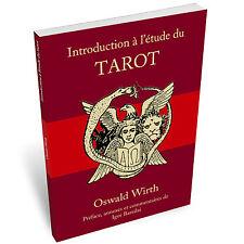 Oswald Wirth - Introduction à l'étude du tarot (édition papier)