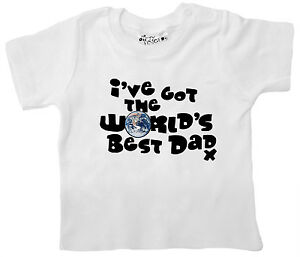 "Baby T-Shirt ""I've got World's Best Dad"" Daddy Fathers Day Birthday Gift"