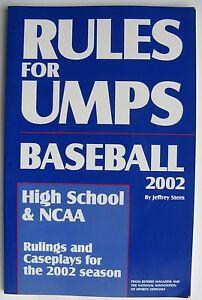 2002 Rules For Umps Baseball Handbook, High School/NCAA, Rulings & Caseplays