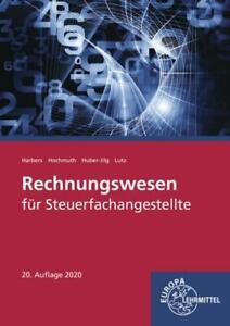 Rechnungswesen für Steuerfachangestellte Karl Harbers, Ilona Hochmuth, Pete ...