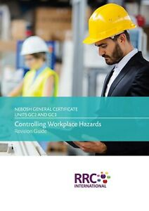 RRC Revision Guide: NEBOSH General Certificate: Units GC2/3: 2014 Spec