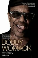 Bobby Womack: My Story 1944 - 2014: Midnight Mover by Robert Ashton Book The