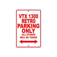 HONDA VTX 1300 RETRO Parking Only Towed Motorcycle Bike Chopper Aluminum Sign