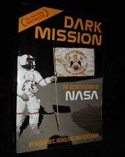 Dark Mission : The Secret History of the National Aeronautics and Space | 2007