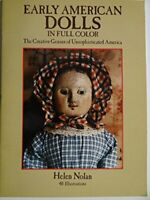 Early American Dolls: The Creative Genius of Unsophi... by Nola, Helen Paperback