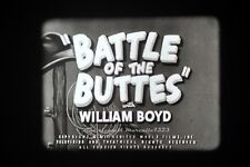 ★BATTLE OF THE BUTTES 16 mm B/N MUTO 400 ft. CASTLE FILMS★
