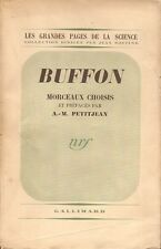 BUFFON - MORCEAUX CHOISIS & PRÉFACÉS PAR A.-M. PETITJEAN ÉDITIONS GALLIMARD 1939
