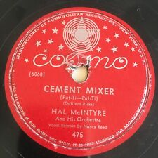 """Jazz """"CEMENT MIXER / THE GYPSY"""" Hal McIntyre on 78 rpm from 1947 on COSMO 475"""