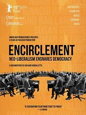 ENCIRCLEMENT: NEO-LIBERALISM ENSNARES DEMOCRACY USED - VERY GOOD DVD