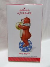 2014 HALLMARK ORNAMENT Big-Top Bear Tin Toys #1 Loc B28