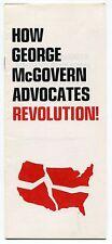 "1972 Anti McGOVERN Brochure: ""How George McGovern Advocates Revolution!"""