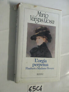 Vargas Llosa L'ORGIA PERPETUA (65C4)