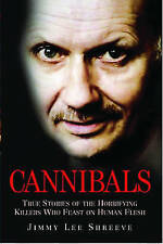Cannibals, Jimmy Lee Shreeve , Good, FAST Delivery