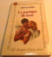 Book in French LE PORTIQUE DE LUNE Livre en Francais DONNA VITEK