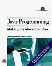 Java Programming: Making the Move from C++
