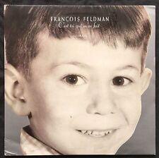 """François Feldman 12"""" C'Est Toi Qui M'As Fait - France (EX/EX+)"""