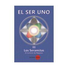 EL SER UNO III-Los Seremitas-El camino del Refreso Franca Rosa Canonico