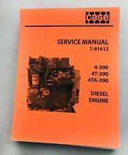 Case 4-390, 4T-390, 4TA-390 Diesel Engine Repair Manual PRINT VERSION
