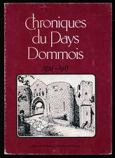 COLLECTIF, CHRONIQUES DU PAYS DOMMOIS 1894 1915 PERIGORD