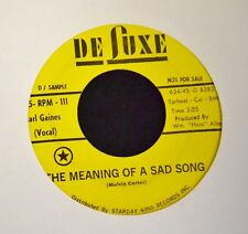 Earl Gaines Deluxe DJ 111 The Meaning Of A Sad Song and Good Good Lovin'