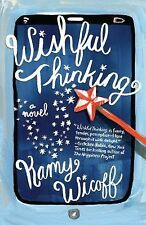 Wishful Thinking: By Kamy Wicoff