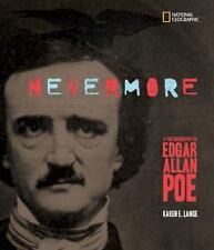 Photobiographies: Nevermore : A Photobiography of Edgar Allan Poe by Karen...