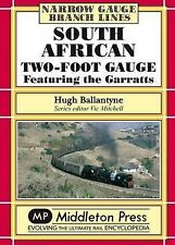 South African Two-foot Gauge: Featuring the Garratts by Hugh Ballantyne...