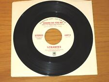 "PROMO 70s ROCK 45 RPM - STRAWBS - A&M 1687 - ""WHERE DO YOU GO"" + ""LEMON PIE"""