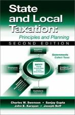 State and Local Taxation : Principles and Planning by Sanjay Gupta and John E. …
