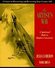 The Artists Way : A Spiritual Path to Higher Crea