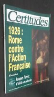Revista Certezas 1926: Roma Contra ACCIÓN Francaise N º 7 Julio-Agosto-Sept 2001